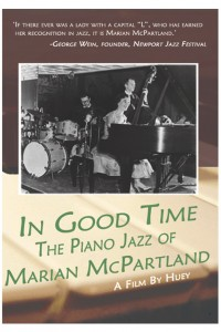 In Good Time: The Piano Jazz of Marian McPartland